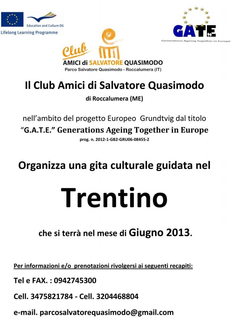 """Il Club Amici di S. Quasimodo organizza un'escursione Culturale nel """"TRENTINO"""""""