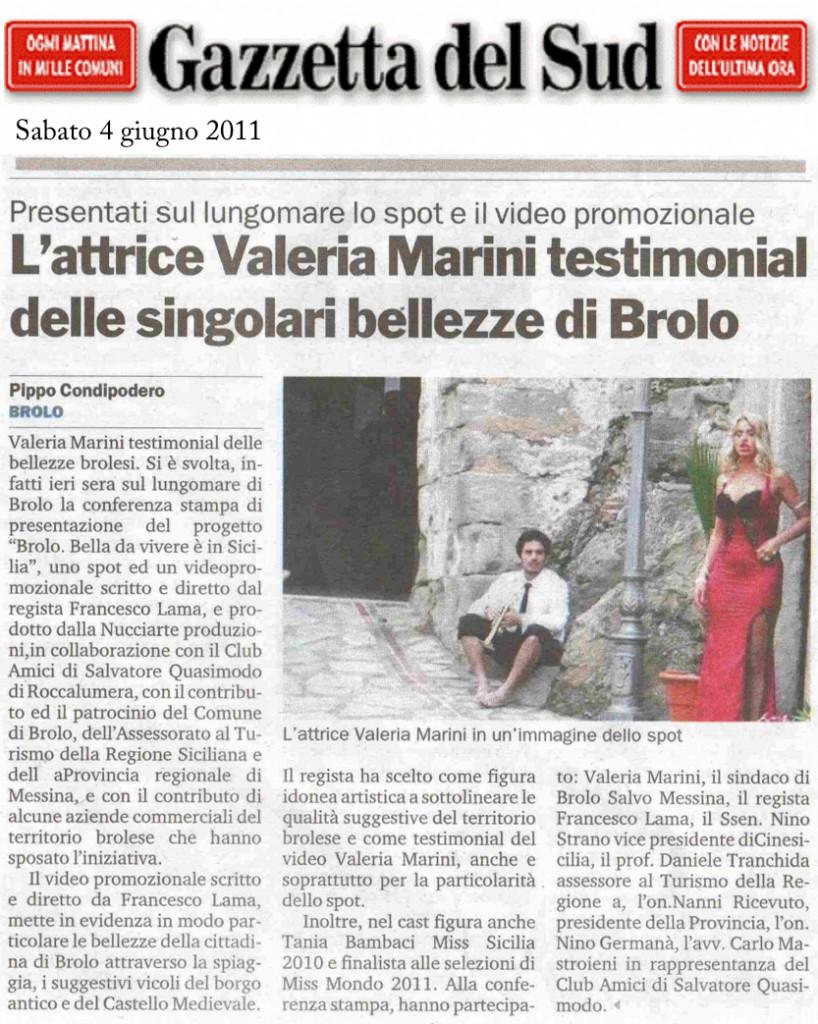 L'attrice Valeria Marini testimonial delle singolari bellezze di Brolo
