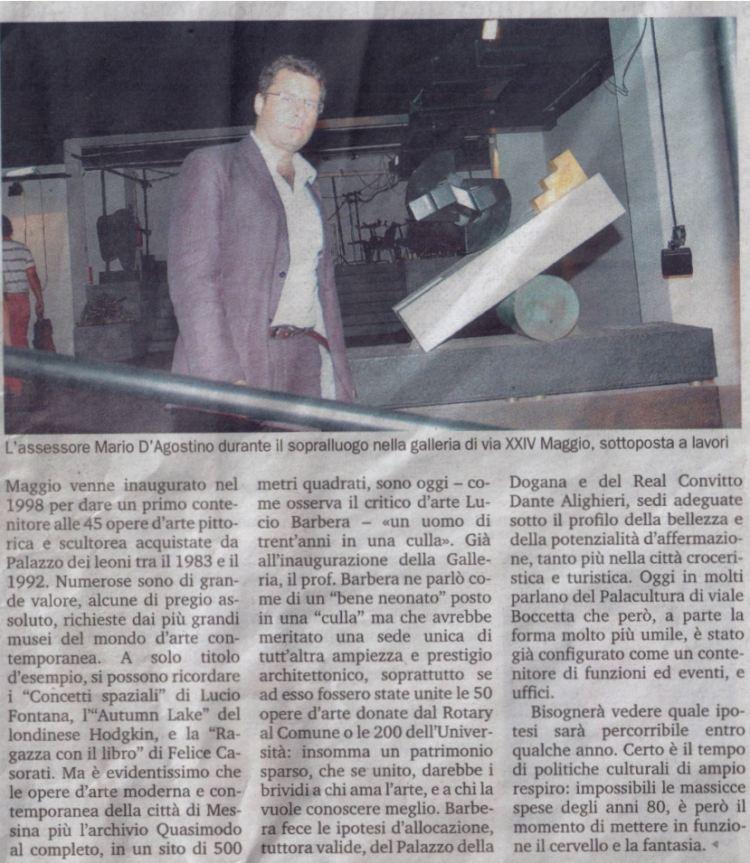 Gazzetta del Sud – Martedi 19 agosto 2008 – Anno quasimodiano ed una vera galleria culturale