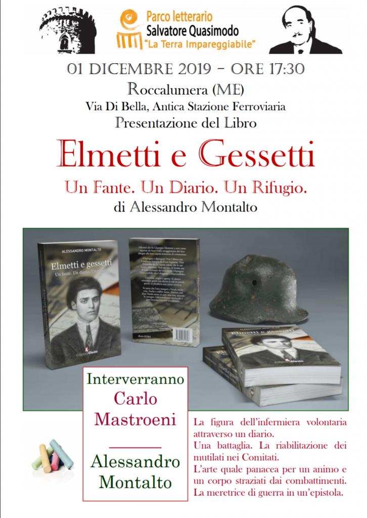 Elmetti e Gessetti … Al Parco Quasimodo la storia di un Fante di Fiumedinisi nella I Guerra Mondiale